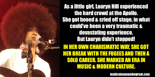Success Stories From Famous People Who Failed Before Succeeding: Lauryn Hill