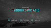 Hydrobromic Acid | hydrobromic acid Formula | hydrobromic acid formula | hydrobromic acid molar mass | hBR molar mass | hydrobromic acid strong or weak | hydrobromic acid charge |