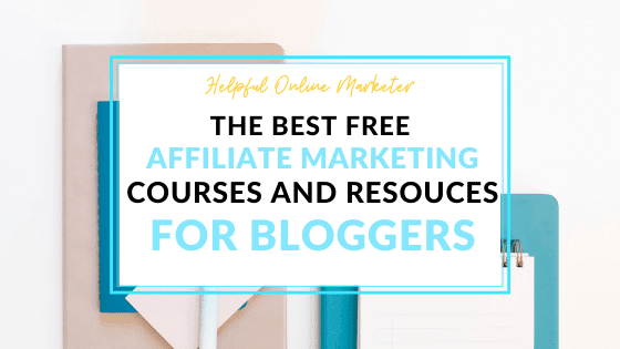 Free affiliate marketing courses for bloggers
