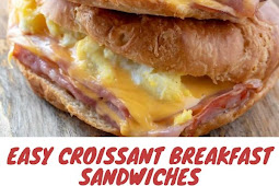 Easy Croissant Breakfast Sandwiches