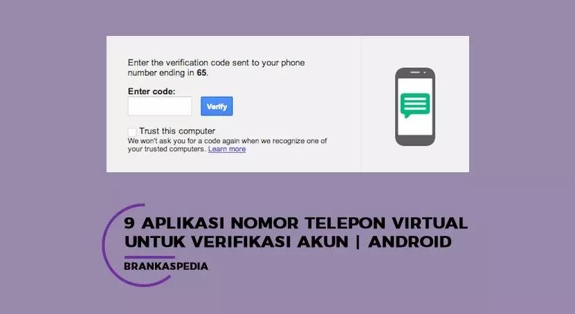 9 Aplikasi Nomor Telepon Virtual Untuk Verifikasi Akun Brankaspedia Blog Ulasan Teknologi