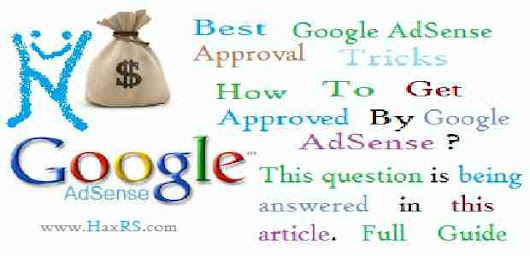 AdSense Approval Trick - Approve AdSense Easily