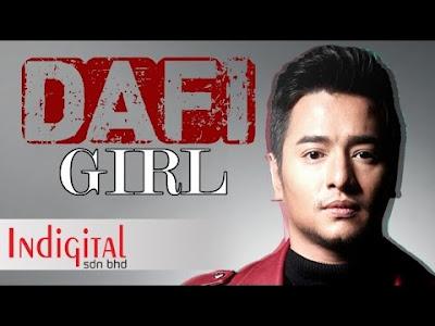 DAFI - Girl (OST Sayang Papa Saya Tak) (Lirik)
