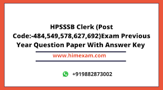HPSSSB Clerk (Post Code:-484,549,578,627,692)Exam Previous Year Question Paper With Answer Key