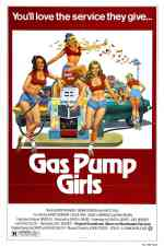 Gas Pump Girls (1979) Joel Bender