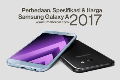 Spesifikasi harga fitur samsung galaxy a3 a5 a7 2017