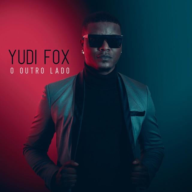 YUDI FOX - O OUTRO LADO (EP)DOWNLOAD MP3 2021
