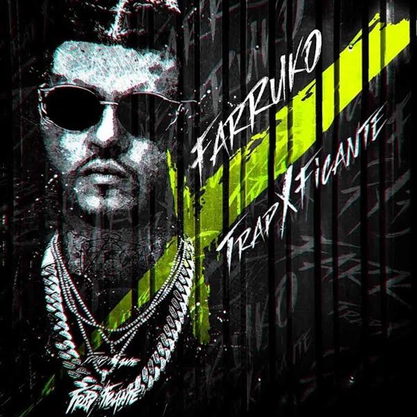 Farruko-lanza-anticipado-álbum-Trapxficante