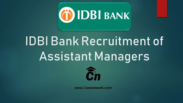 IDBI Bank Recruitment of Assistant Managers, IDBI Logo, Careerneeti logo, www.careerneeti.com