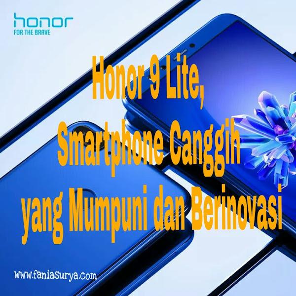 Honor 9 Lite, Smartphone Canggih yang Mumpuni dan Berinovasi