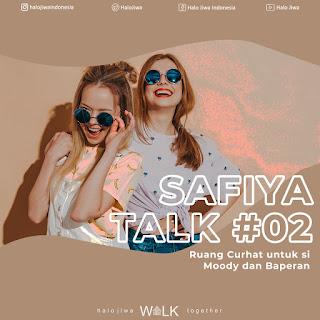 (Webinar) Safiya Talk #02: Ruang Curhat Untuk Si Moody dan Bape