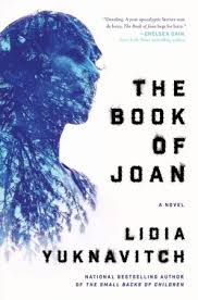 https://www.goodreads.com/book/show/30653706-the-book-of-joan?ac=1&from_search=true