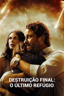 Destruição Final: O Último Refúgio (2020)  Download