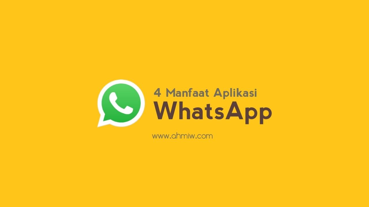 Manfaat Aplikasi Whatsapp
