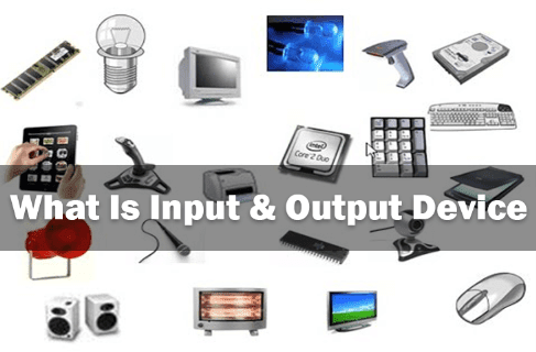 what-is-input-output-device-hindi-me