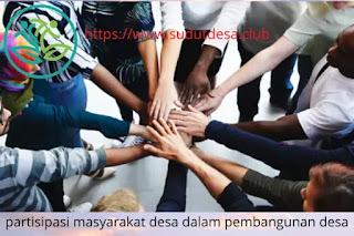 partisipasi masyarakat desa dalam pembangunan desa