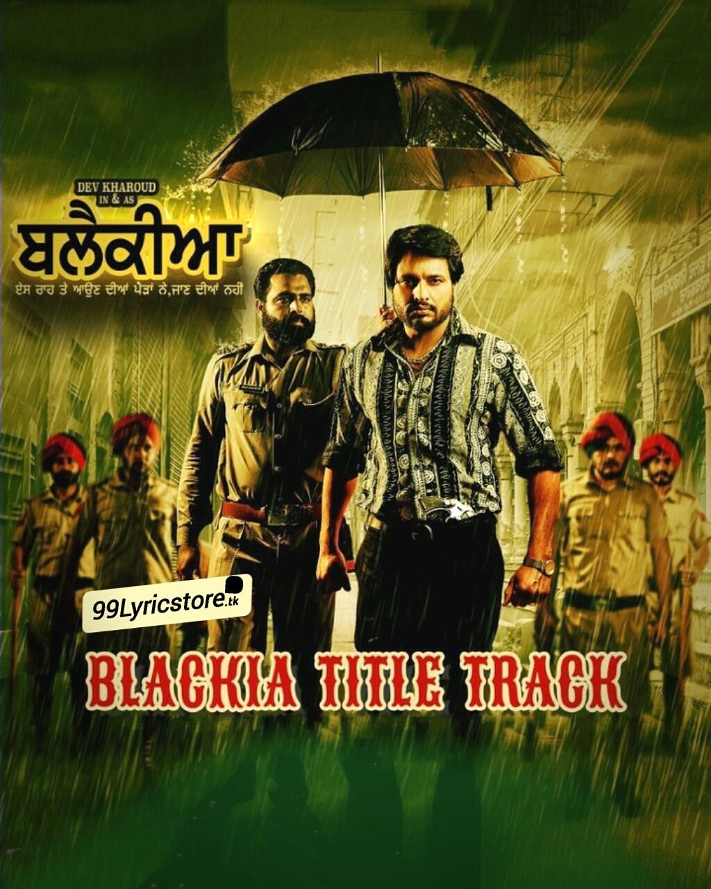 Blackia Title Track Punjabi Sung by Himmat Sandhu