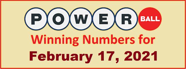 PowerBall Winning Numbers for Wednesday, February 17, 2021