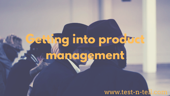 Getting into product management