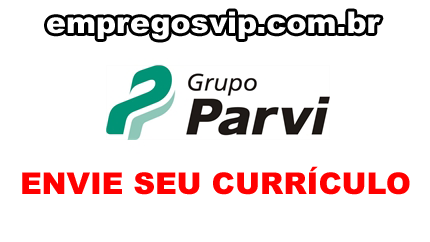 Grupo Parvi vagas de emprego, trabalhe