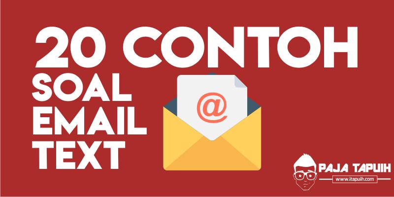 20 Contoh Soal Email Text dan Kunci Jawaban Terbaru