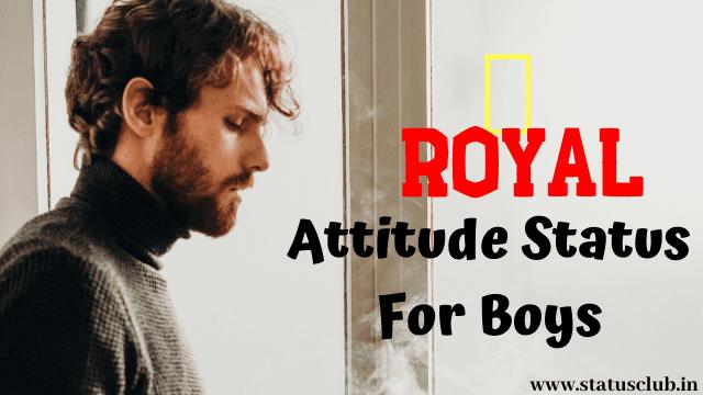 royal attitude status in english for boys