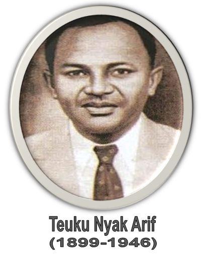 Biografi Teuku Nyak Arif (1899-1946)