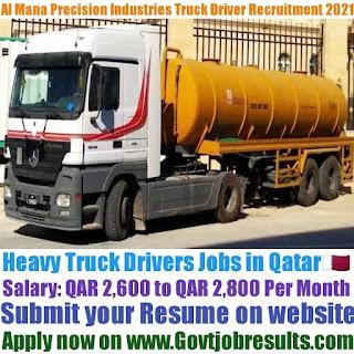 Al Mana Precision Industries Heavy Truck Driver Recruitment 2021-22