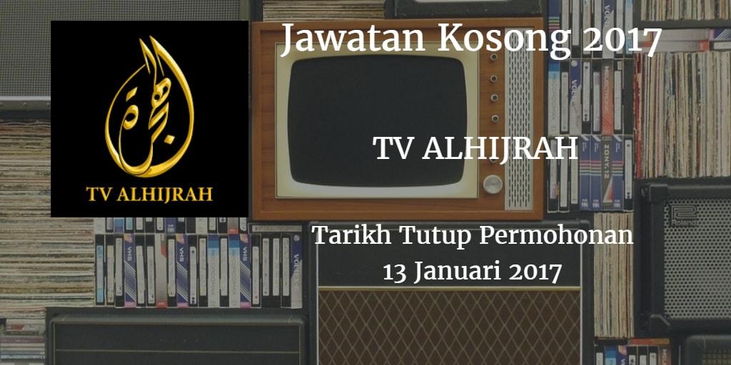 Jawatan Kosong  TV ALHIJRAH 13 Januari 2017