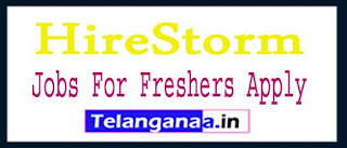 HireStorm Recruitment 2017 Jobs For Freshers Apply