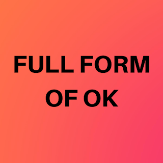 Full for of OK