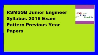 RSMSSB Junior Engineer Syllabus 2016 Exam Pattern Previous Year Papers