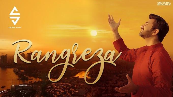 Rangreza Lyrics - Sachin Jigar & Sachin Sanghvi [2020]
