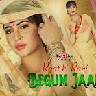 Raat Ki Rani Begum Jaan  webseries  & More