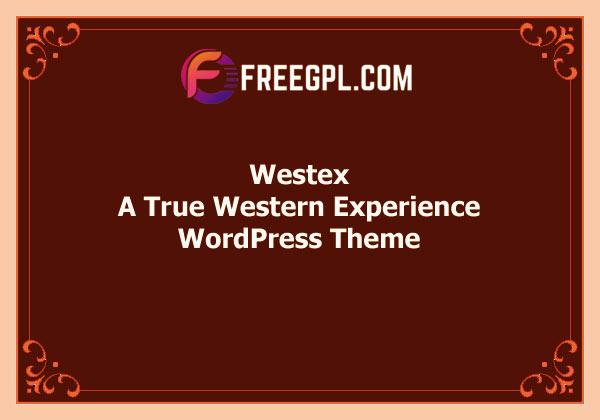 Westex – A True Western Experience WordPress Theme Free Download