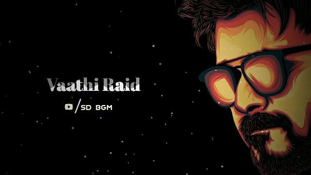 Master | Vaathi Raid BGM - Ringtone - Mp3 Download
