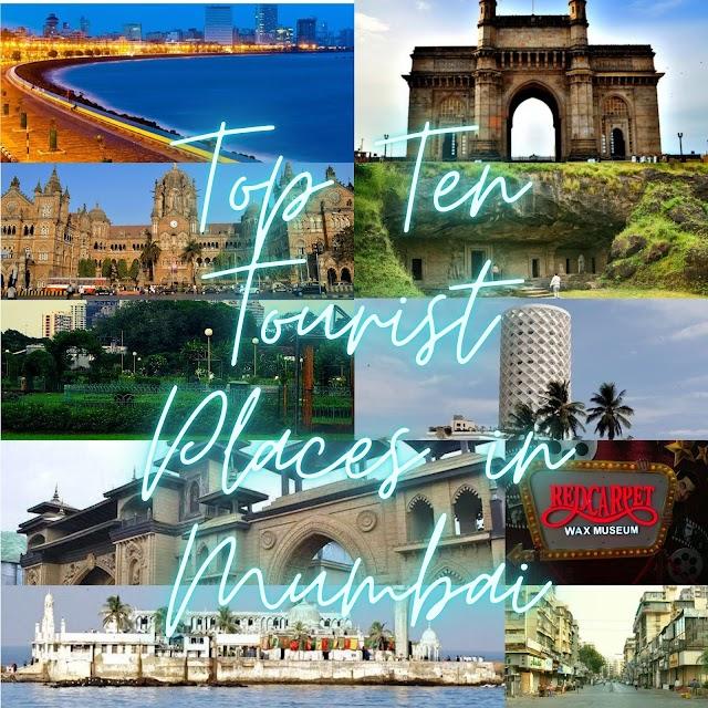 Top Ten Tourist Places in Mumbai | Mumbai