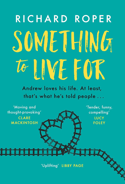 Something to Live For by Richard Roper - Blog Tour Review