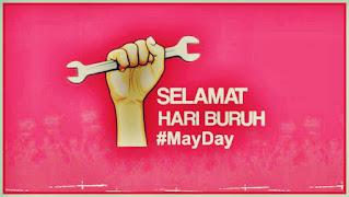 selamat hari buruh internasional - may day - kanalmu