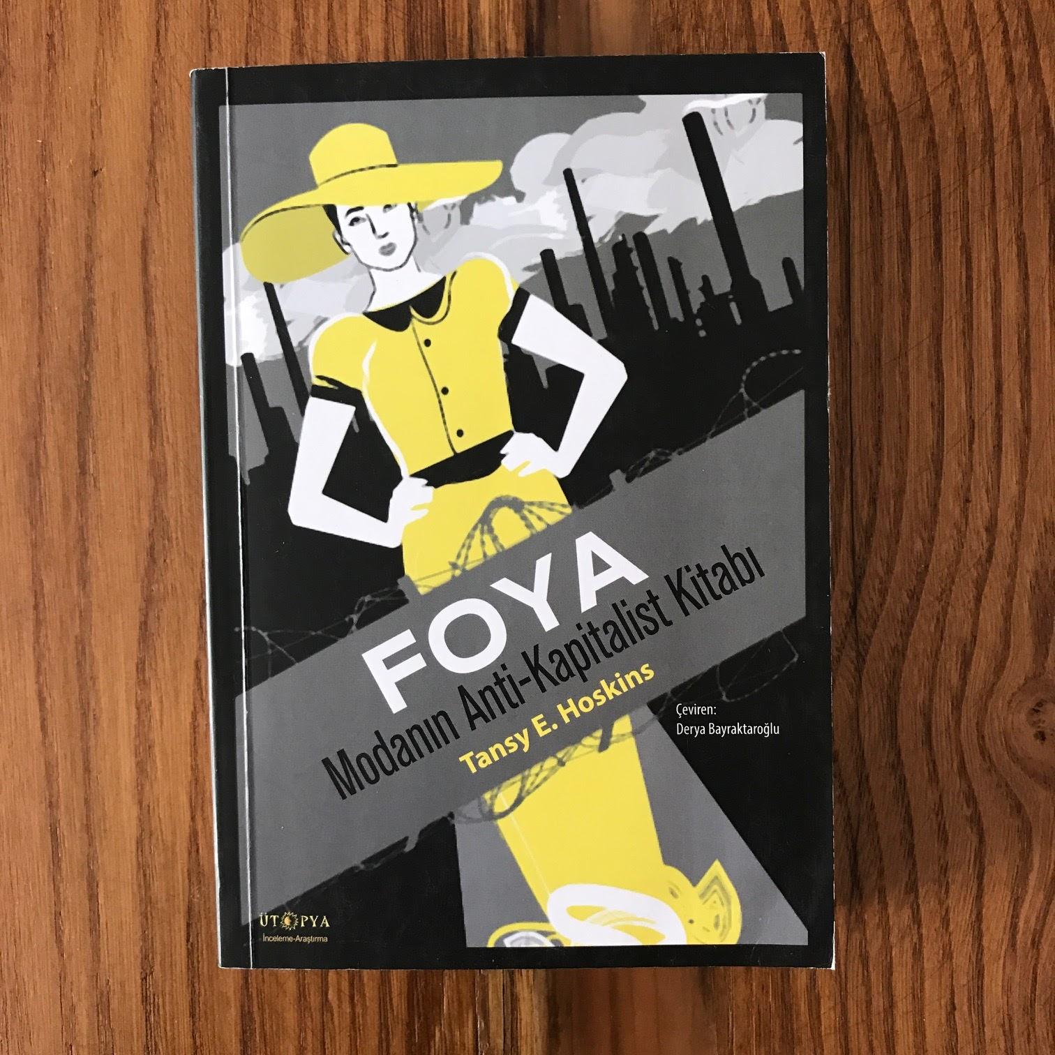 Foya - Modanin Anti-Kapitalist Kitabi (Kitap)