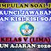 KUMPULAN SOAL PAT, KUNCI JAWABAN, DAN KISI-KISI SOAL KELAS V TAHUN AJARAN 2020-2021
