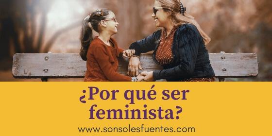¿Las mujeres tenemos motivos para ser feministas en este nuevo milenio?