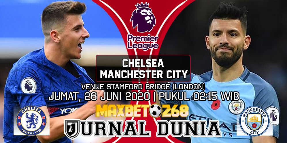 Prediksi Chelsea vs Manchester City 26 Juni 2020 Pukul 02:15 WIB