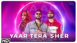Yaar Tera Sher Lyrics - Saad Kapoour, Raul & Sanchi Budhiraja
