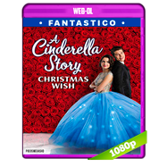 Una Cenicienta moderna: Un deseo de Navidad (2019) WEB-DL 1080p Audio Dual Latino-Ingles