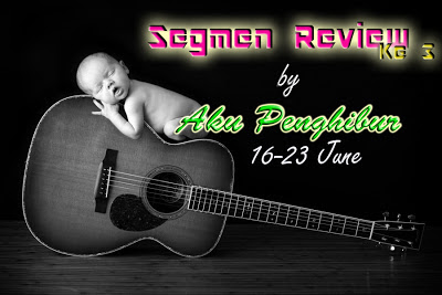 Segmen Review Ke 3 By AkuPenghibur.com