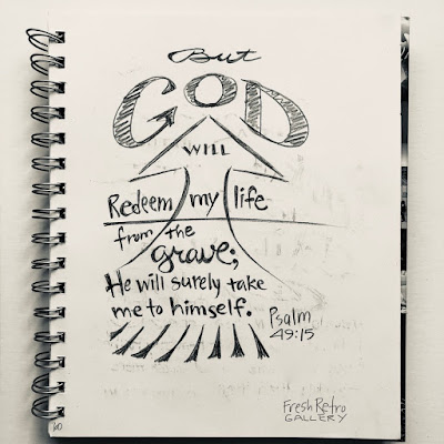 But God will redeem me from the realm of the dead; he will surely take me to himself. Psalm 49:15