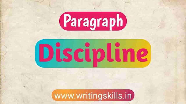 Paragraph on discipline, paragraph discipline