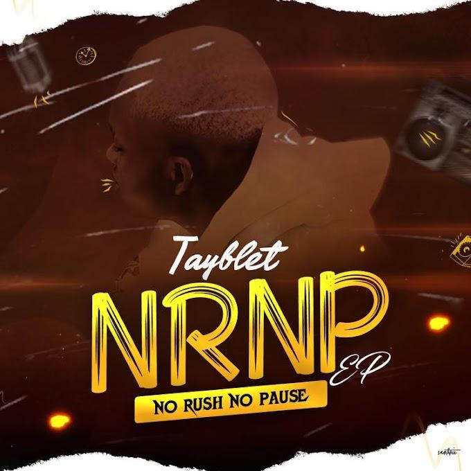 [Album] Tayblet - No Rush No Pause (NRNP) Ep