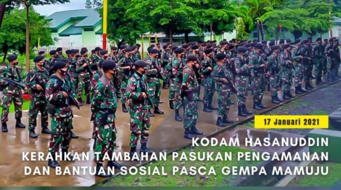 Kodam Hasanuddin Kirim Pasukan Pengamanan dan Bantuan Sosial Pasca Gempa Mamuju